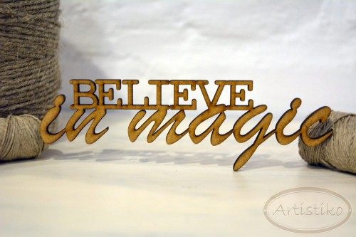 Napis Believe in magic.jpg